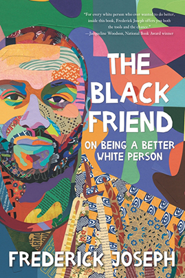The-Black-Friend-on-being-a-better-white-person---Frederick-Joseph