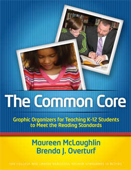 The Common Core: Graphic Organizers for Teaching K–12 Students to Meet the Reading Standards