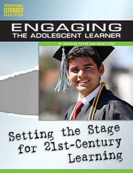 Engaging the Adolescent Learner: Setting the Stage for 21st-Century Learning