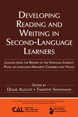 Developing Reading and Writing in Second-Language Learners Lessons From the Report of the National Literacy Panel on Language-Minority Children and Youth