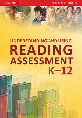 Understanding and Using Reading Assessment, K–12
