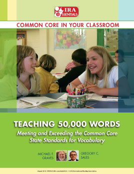 Teaching 50,000 Words - Meeting and Exceeding the Common Core State Standards for Vocabulary