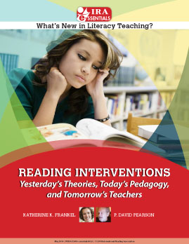 Reading Interventions - Yesterday's Theories, Today's Pedagogy, and Tomorrow's Teachers