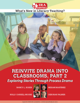 Reinvite Drama Into Classrooms, Part 2 - Exploring Stories Through Process Drama