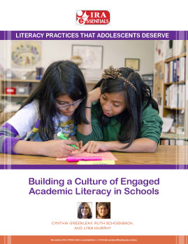Building a Culture of Engaged Academic Literacy in Schools