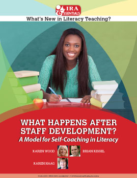 What Happens After Staff Development? A Model for Self-Coaching in Literacy