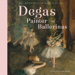 Degas Painter of Ballerinas