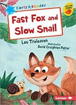 Fast Fox and Slow Snail