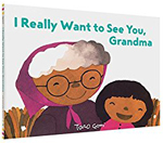 I Really Want to See You, Grandma