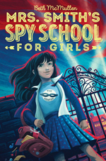 Mrs. Smith's Spy School