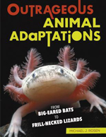 Outrageous Animal Adaptations