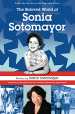 The Beloved World of Sonia Sotomayer