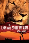 The Lion Who Stole My Arm | Reading Today Online