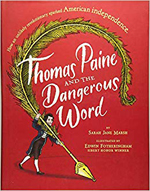 Thomas Paine and the Dangerous Words