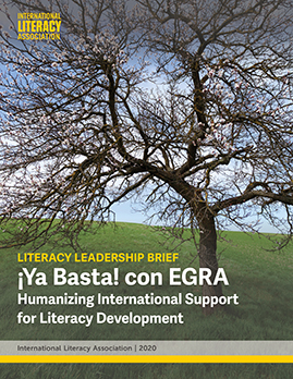 ¡Ya Basta! con EGRA: Humanizing International Support for Literacy Development