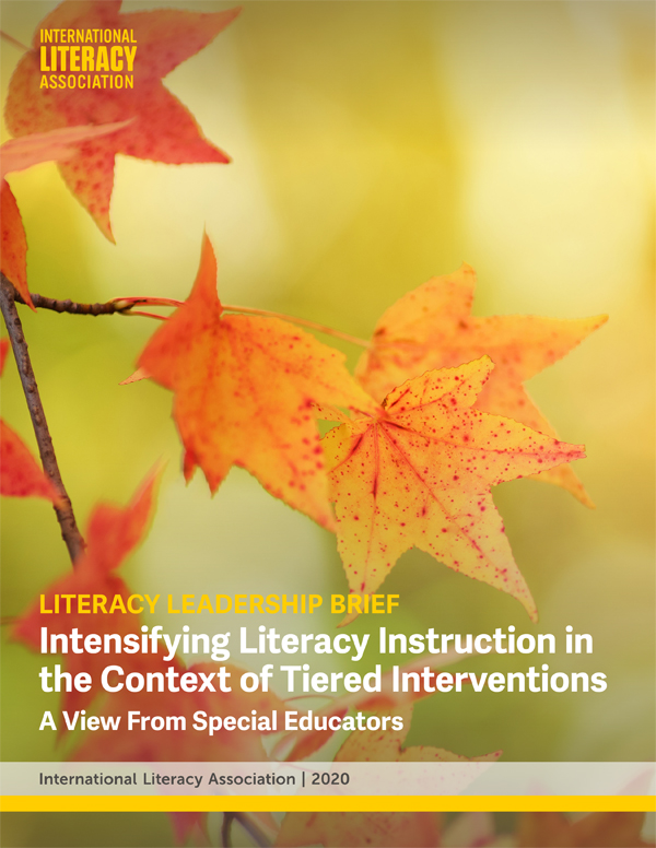 Literacy Leadership Brief: Intensifying Literacy Instruction in the Context of Tiered Interventions: A View from Special Educators