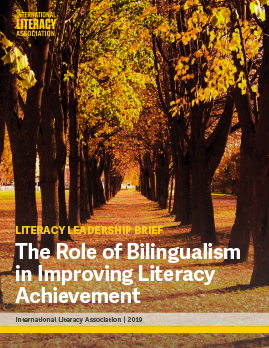 Literacy Leadership Brief: The Role of Bilingualism in Improving Literacy Achievement